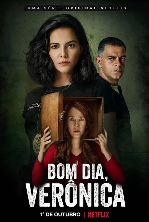 Pôster de Bom Dia, Verônica (Divulgação / Netflix)