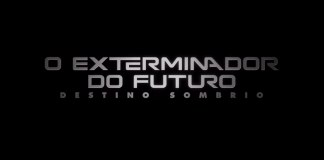 O Exterminador do Futuro: Destino Sombrio