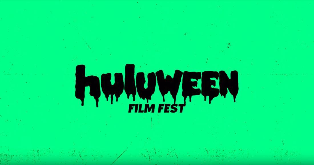 Huluween Film Fest